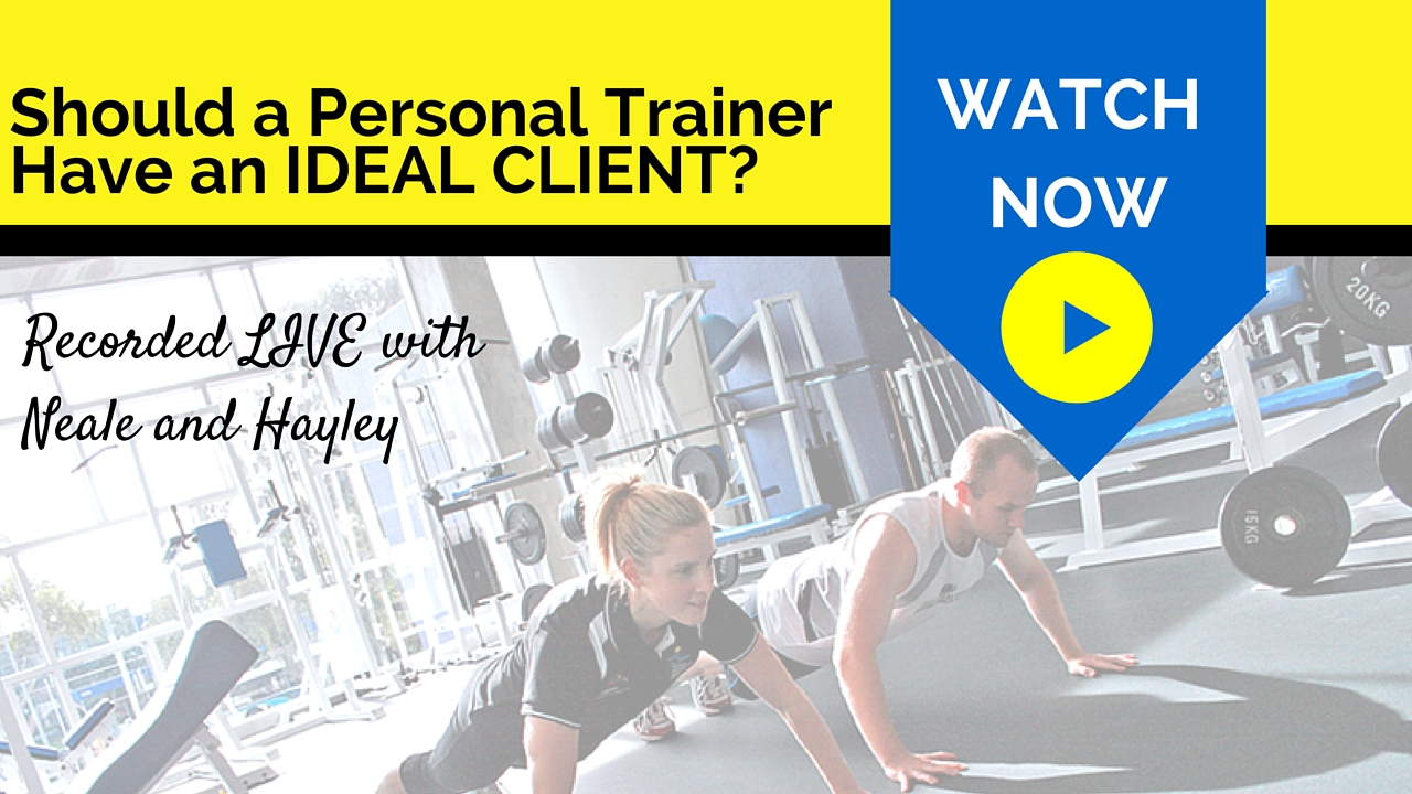 "Should a Personal Trainer Have an ""Ideal Client"""
