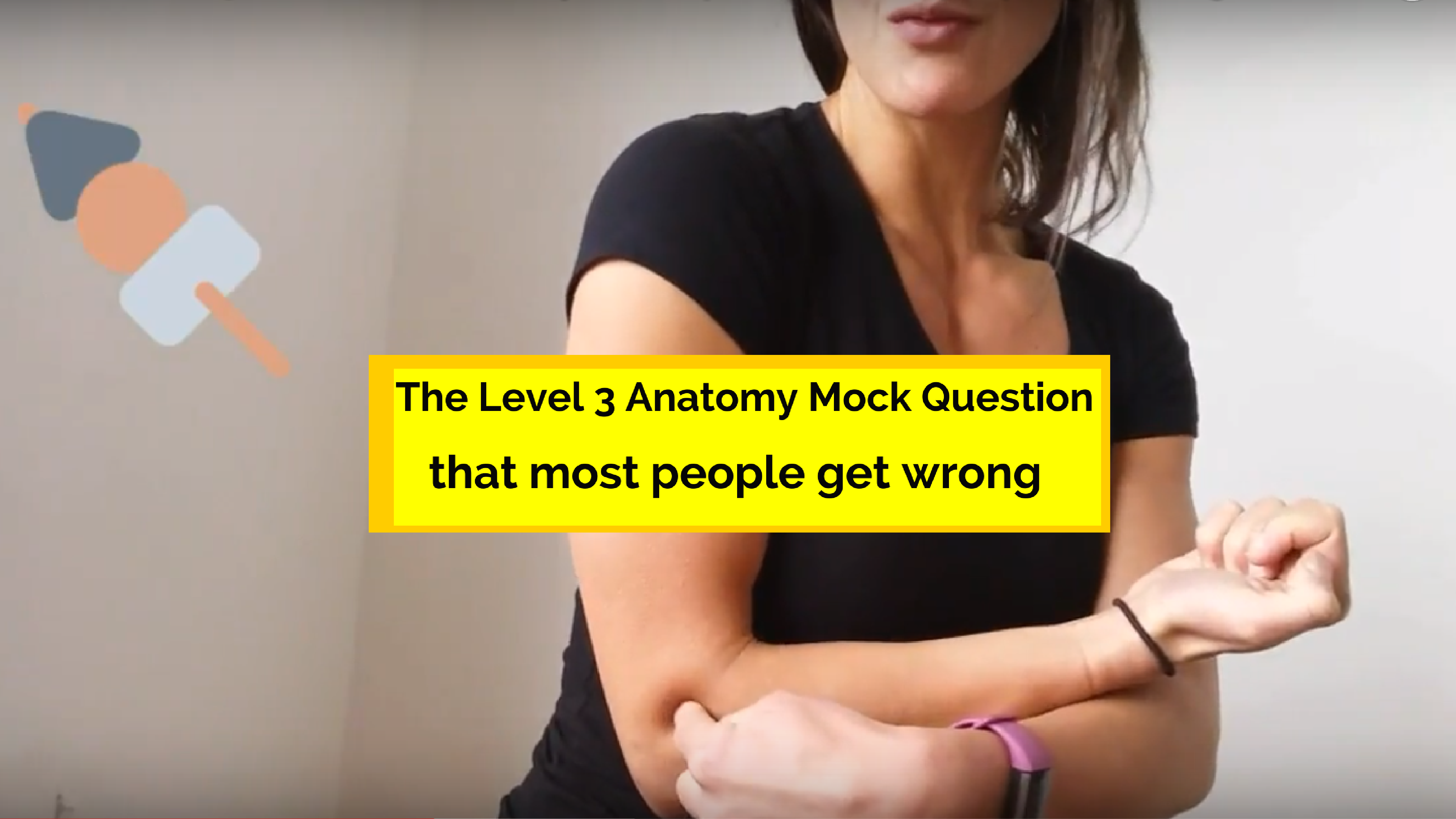 The level 3 anatomy mock question most people get wrong [Axis of Movement]