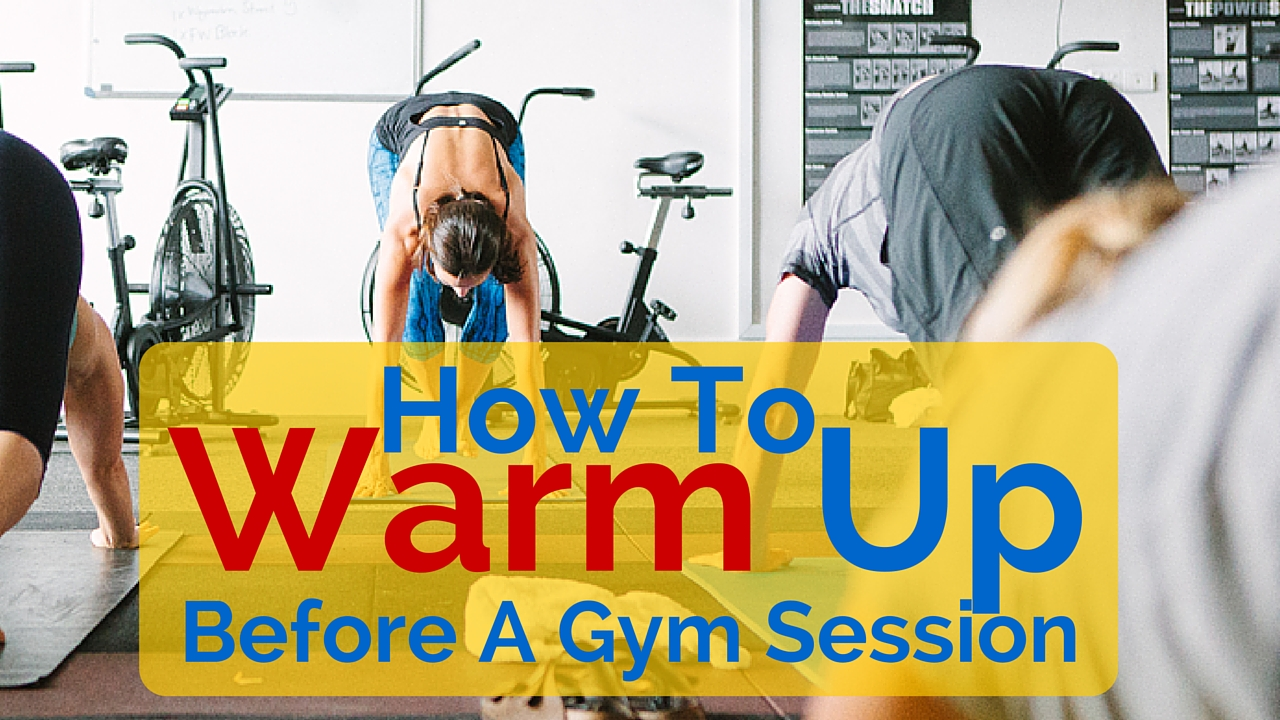 how to warm up before a gym session