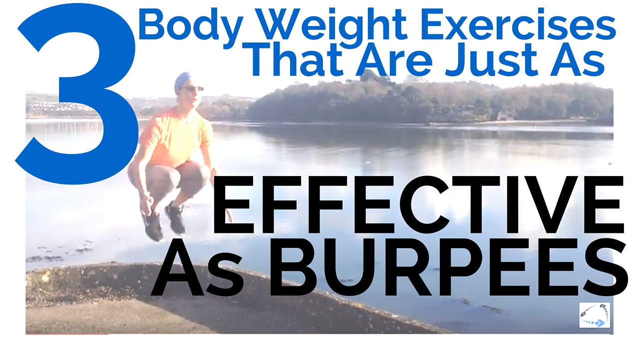 3 Body Weight Exercises That Are Just As Effective As Burpees