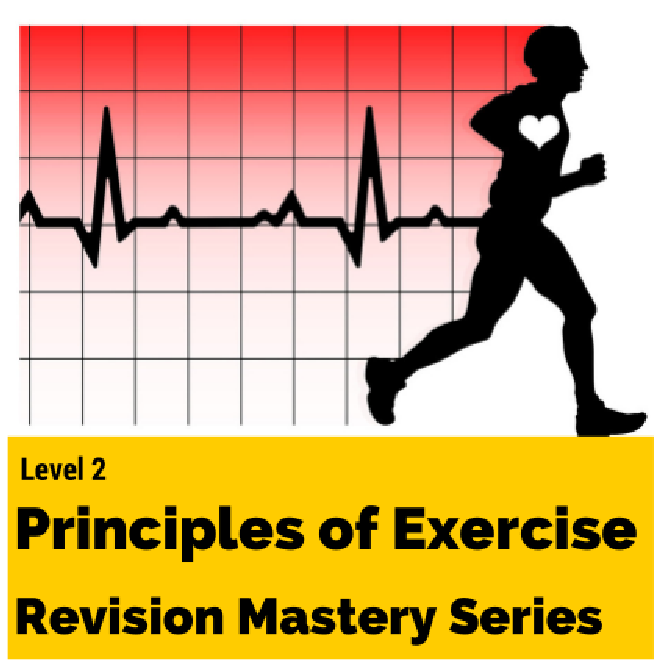 Level 2 principles of exercise fitness and health revision mastery series