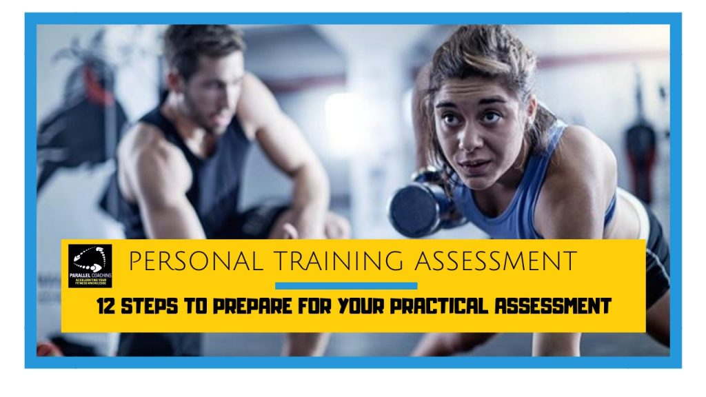 L3 Personal Training Assessment 12 Steps To Prepare For Your Practical