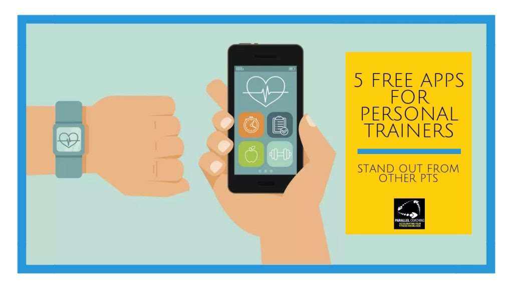 5 Free Apps For Personal Trainers Starting A Career In Fitness