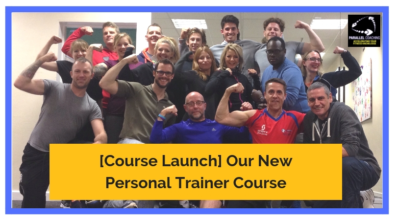 [Course Launch] Our New Personal Trainer Course