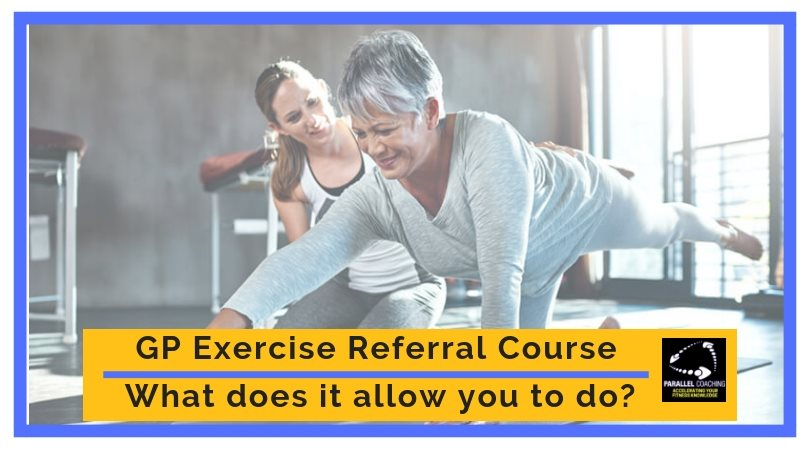 GP Exercise Referral Course - What Does It Allow You To Do