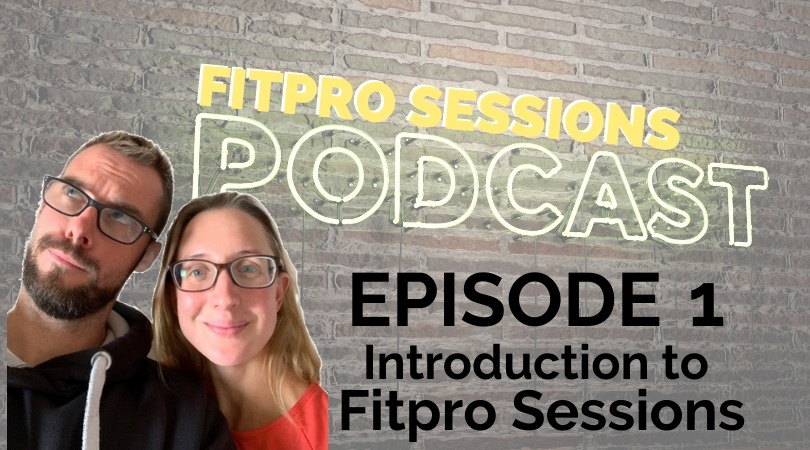 FitPro Sessions Podcast with Parallel Coaching Episode 001 Introduction to the FitPro Sessions