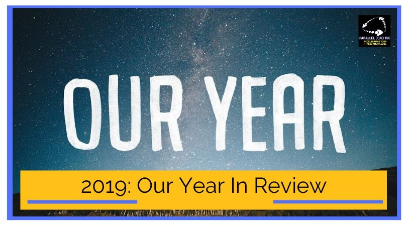 2019 Our Year in review with Parallel Coaching