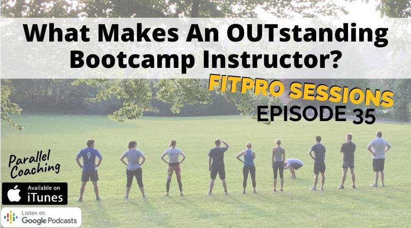 Episode 35 What Makes an OUTstanding Bootcamp Instructor