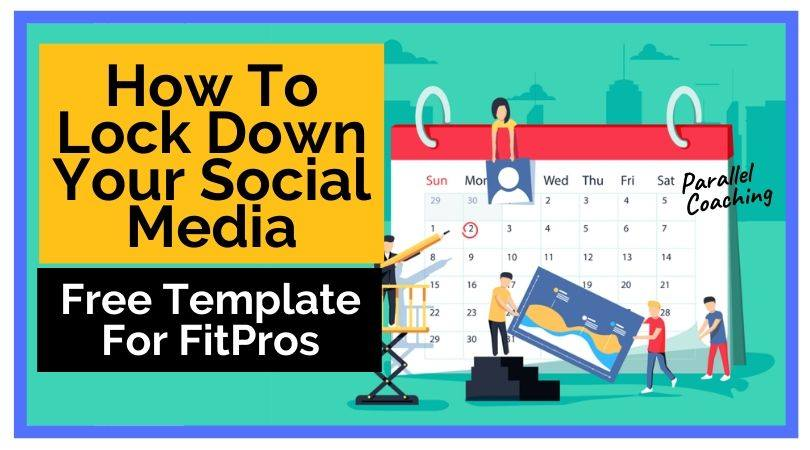 How To Lock Down Your Social Media Free Template For FitPros