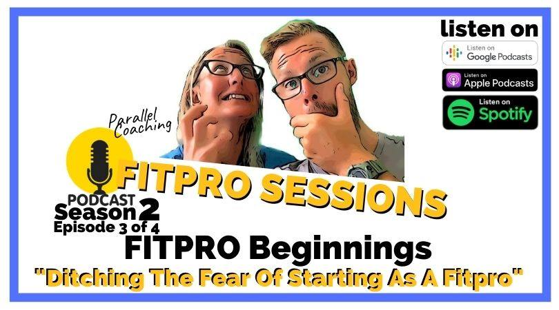 Ditching the Fear of starting as a FitPro