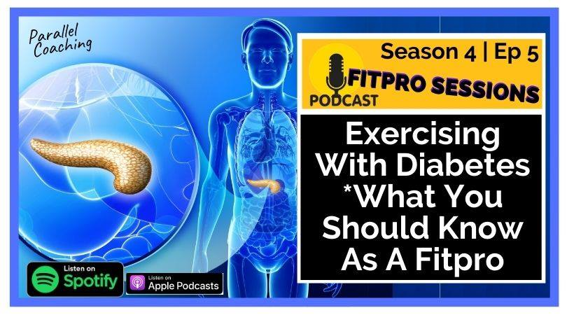 Exercising with Diabetes, What you should know as a FitPro