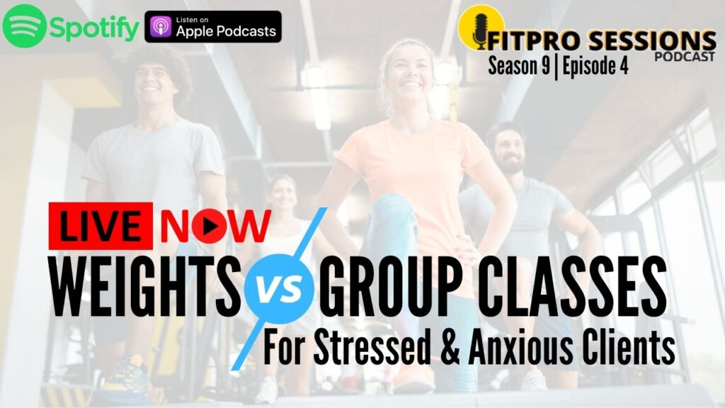 Weights Vs Group Classes For Stressed and Anxious Clients